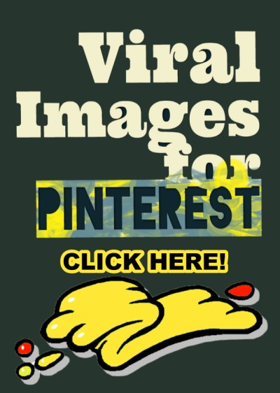Viral Images for Pinterest, Facebook, & Instagram